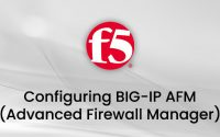 Configuring BIG-IP AFM Eğitimi