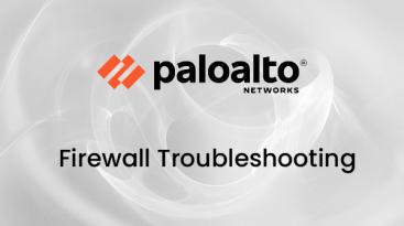 BNTPRO_img_PaloAlto_Firewall_Troubleshooting